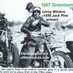 1957 6-1a5c Greenhorn, Leroy Winters former Jack Pine winner wins 175cc class
