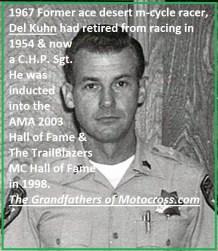 1967 r46 former desert racer Del Kuhn was now a 16 yr CHP Sgt.