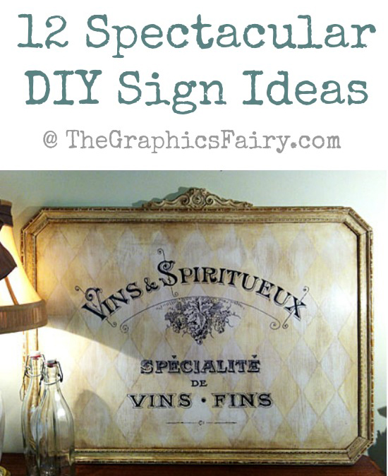 12 Spectacular DIY Painted Sign Ideas The Graphics Fairy