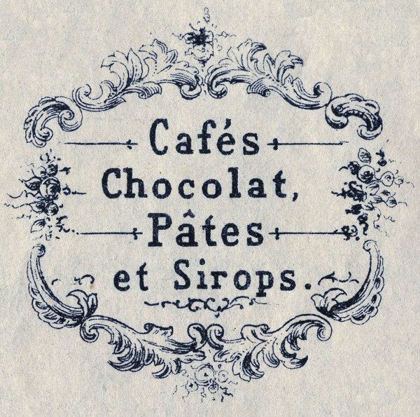 Vintage Graphics- Fab French Advertising - Cafe - Chocolat ...