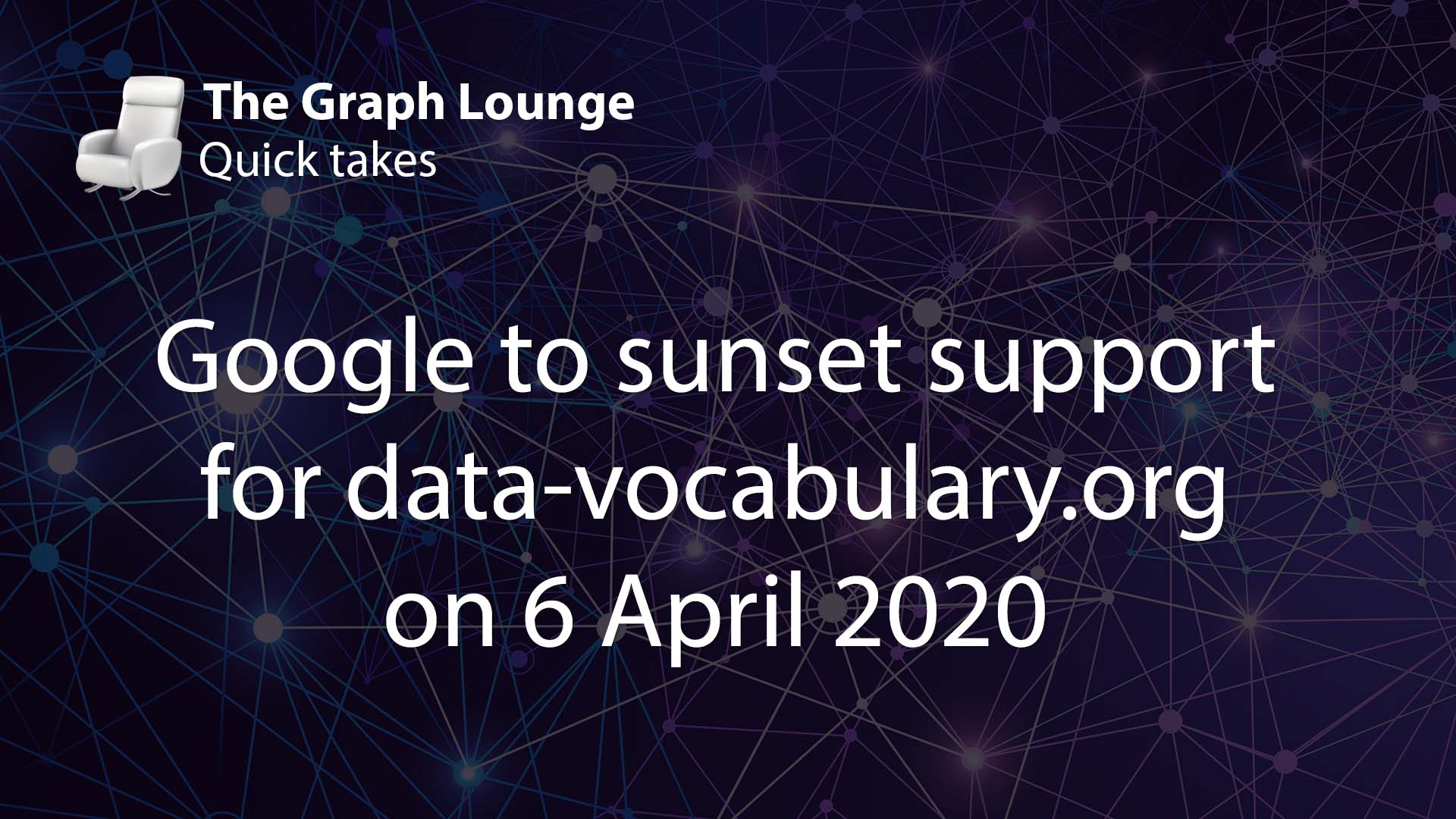 Google to stop supporting data-vocabulary.org on 6 April 2020