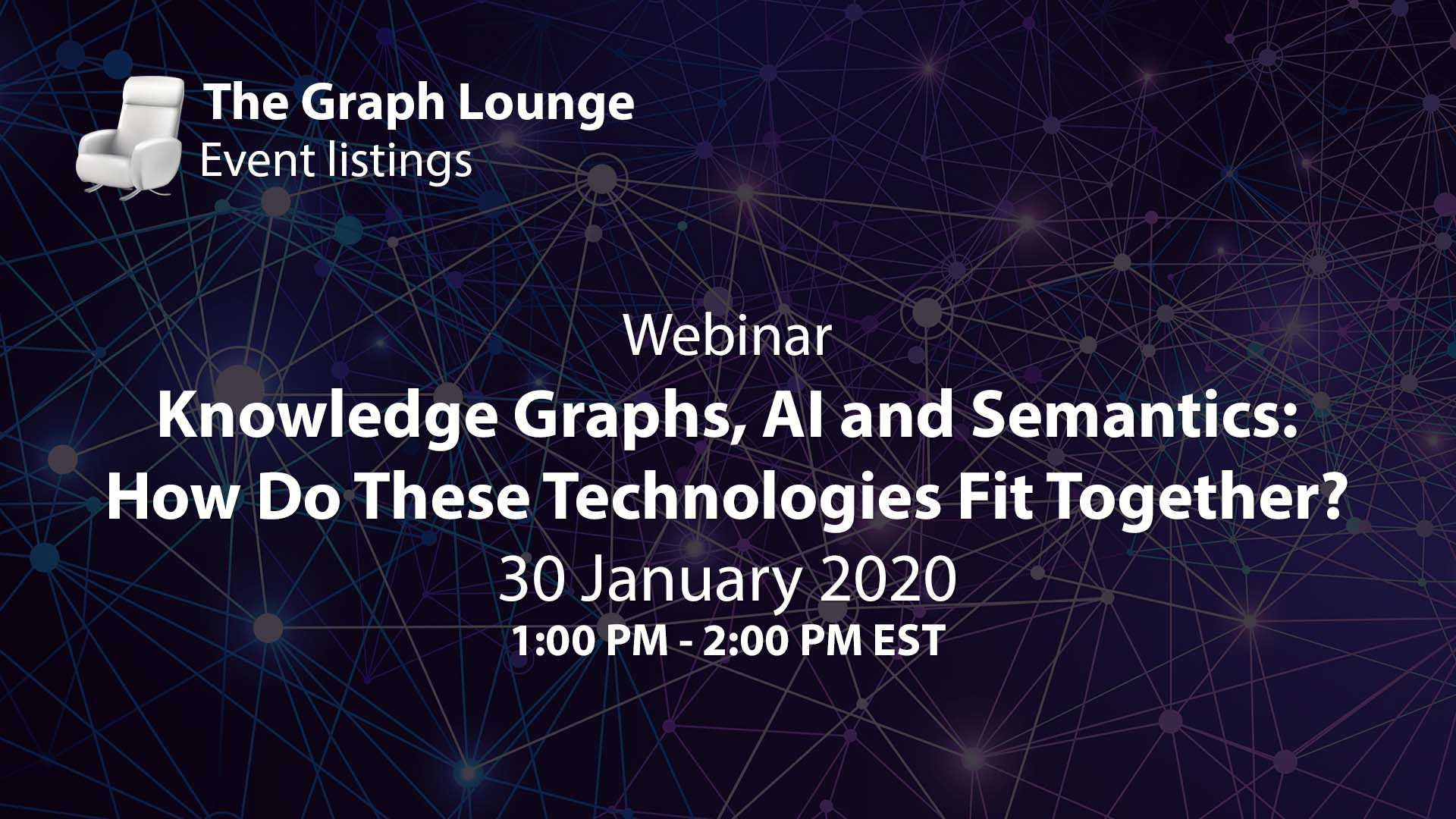 Knowledge Graphs, AI and Semantics: How Do These Technologies Fit Together?