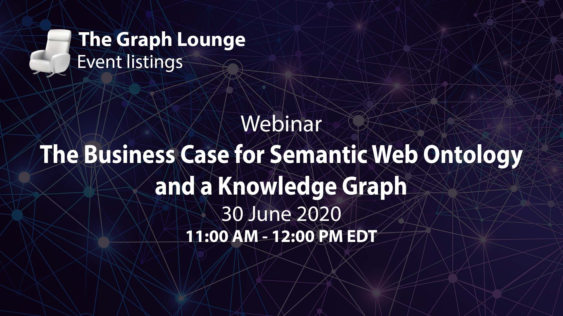 The Business Case for Semantic Web Ontology and a Knowledge Graph