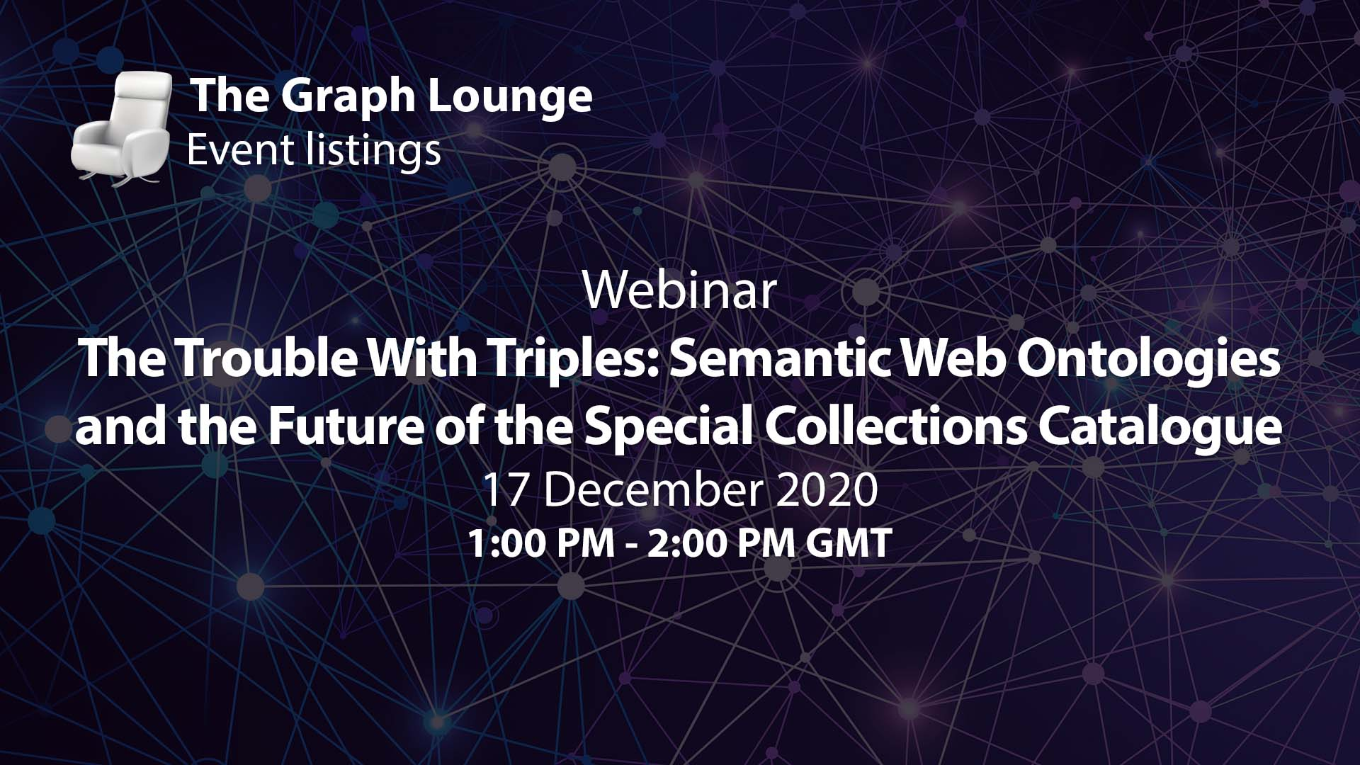 The Trouble With Triples: Semantic Web Ontologies and the Future of the Special Collections Catalogue