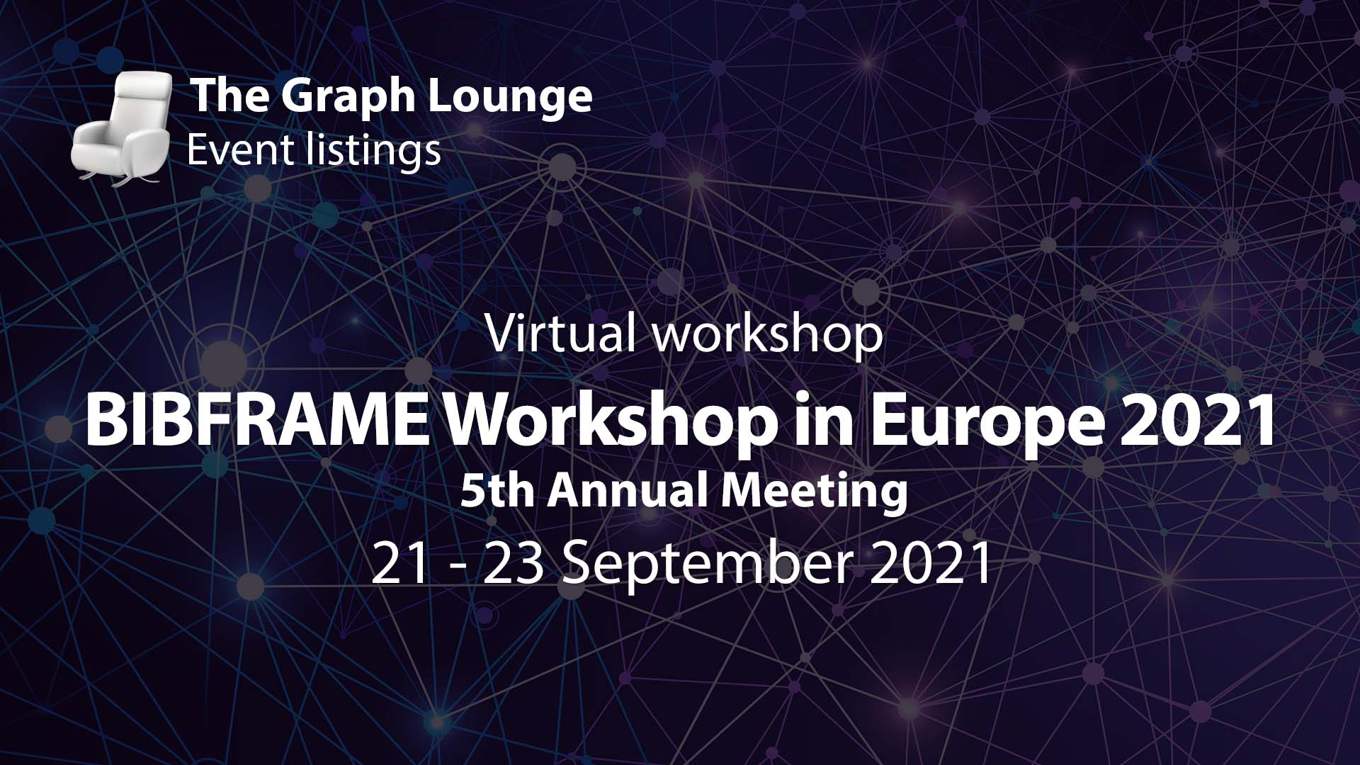 BIBFRAME Workshop in Europe 2021 (5th Annual Meeting)