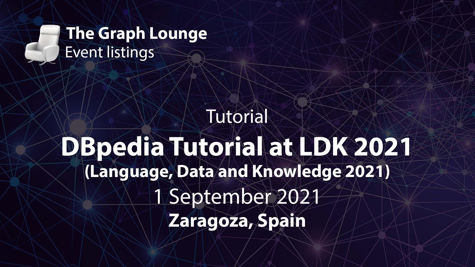 DBpedia Tutorial at LDK 2021 (Language, Data and Knowledge 2021)