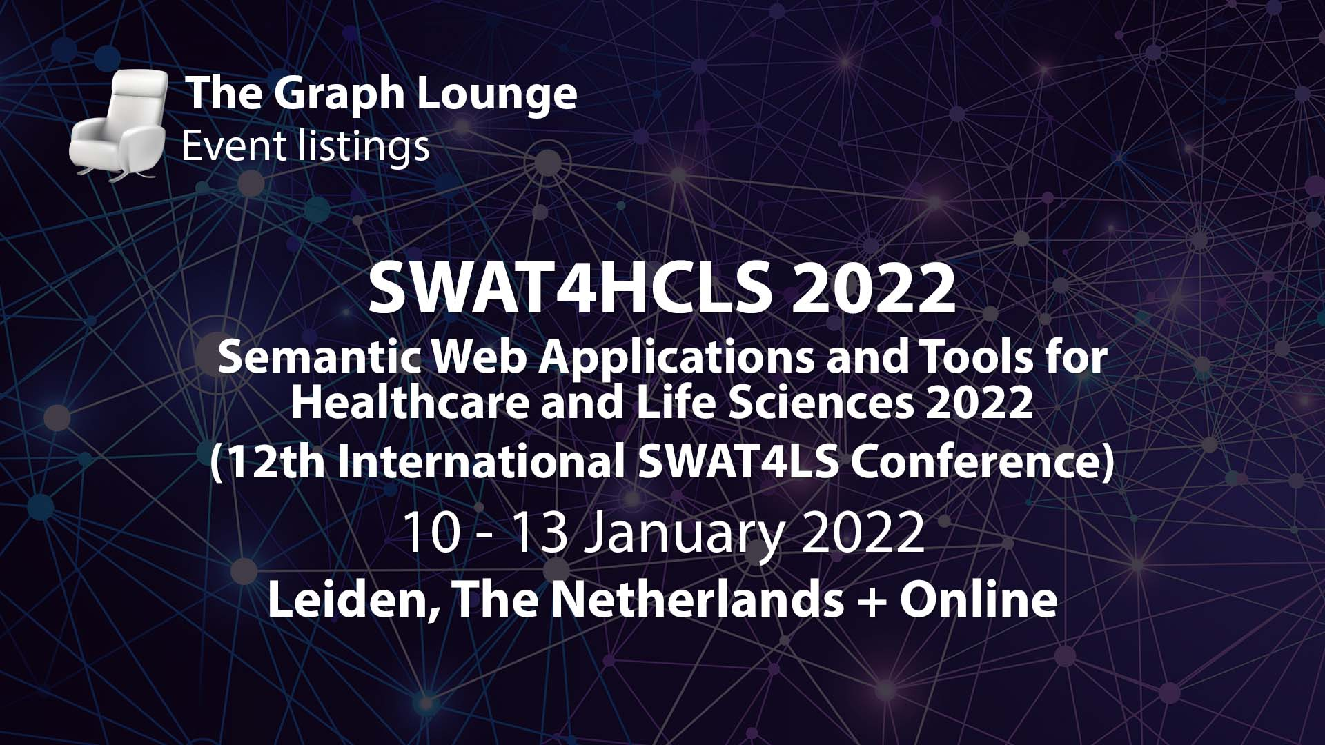 SWAT4HCLS 2022 (Semantic Web Applications and Tools for Healthcare and Life Sciences 2022) - 12th International SWAT4LS Conference