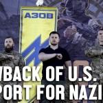 blowback us support nazis Ukraine