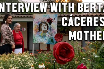 mother berta caceres interview