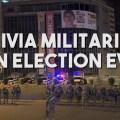 bolivia military election eve