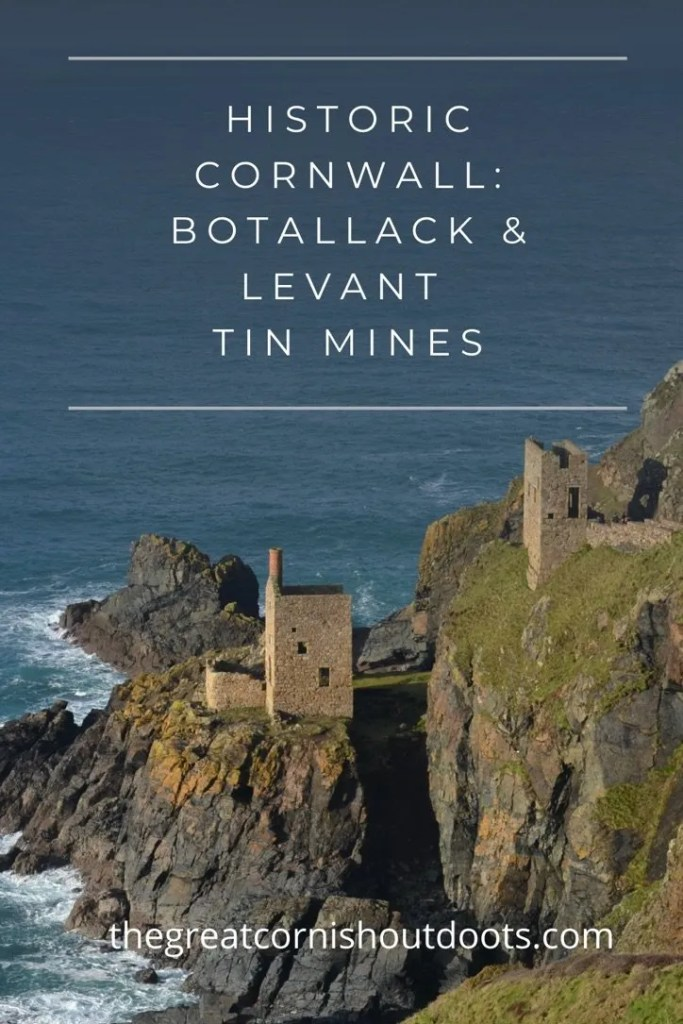 PInterest pin for Cornwall blog The Great Cornish Outdoors Botallack and Levan Tin MInes