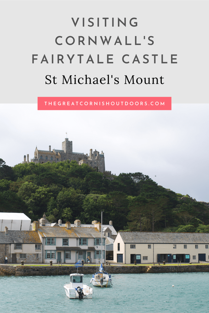 Pinterest pin for The Great Cornish outdoors blog post on St Michael's Mount