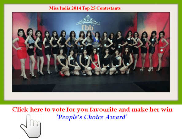 Miss India 2014 Top 25. Vote for you favourite for People's Choice Award