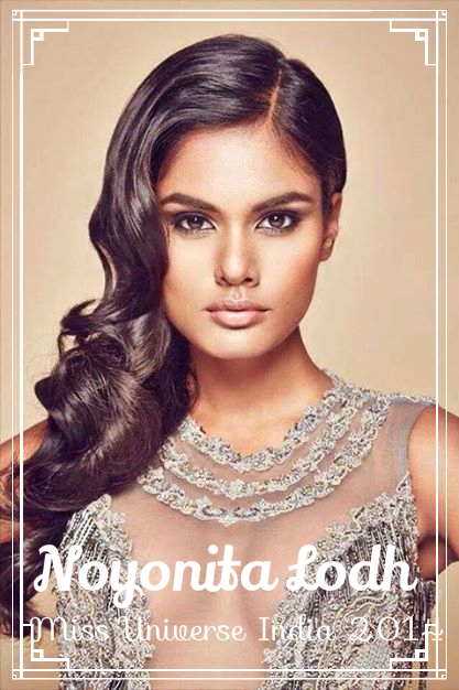 Noyonita Lodh ~Miss Universe-India 2014