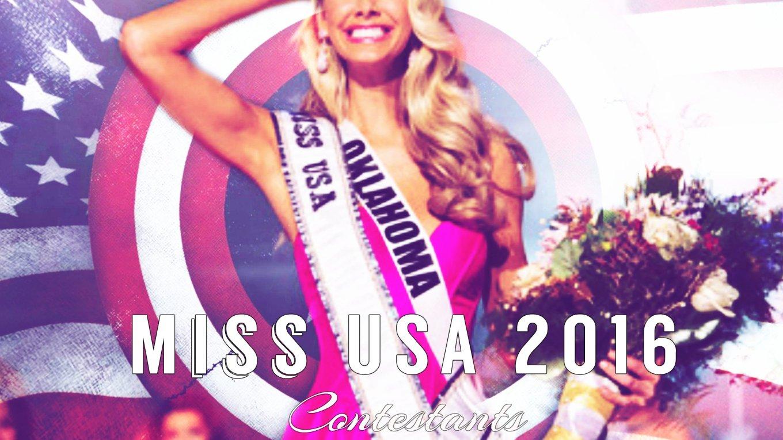 Miss USA 2016 Contestants