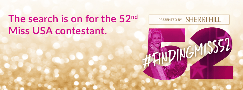 Finding 52 is a online search for finding the 52nd contestant at this yea'rs Miss USA pagean