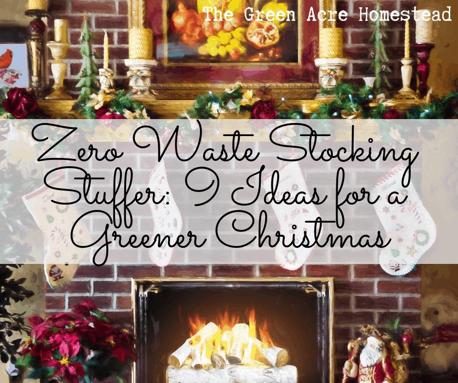 Zero Waste Stocking Stuffer: 9 Ideas for a Greener Christmas