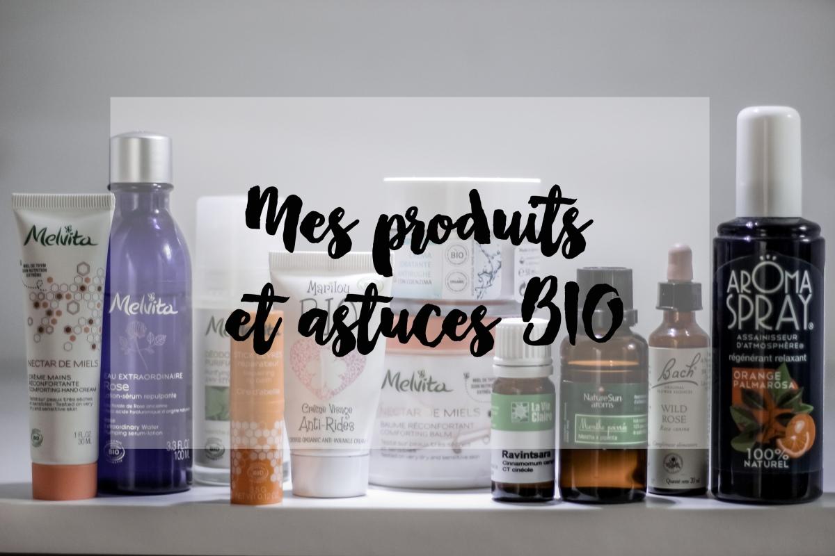 Mes produits et astuces Bio