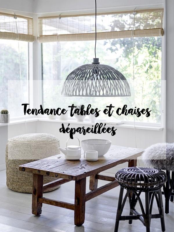 TENDANCE TABLES ET CHAISES DÉPAREILLÉES