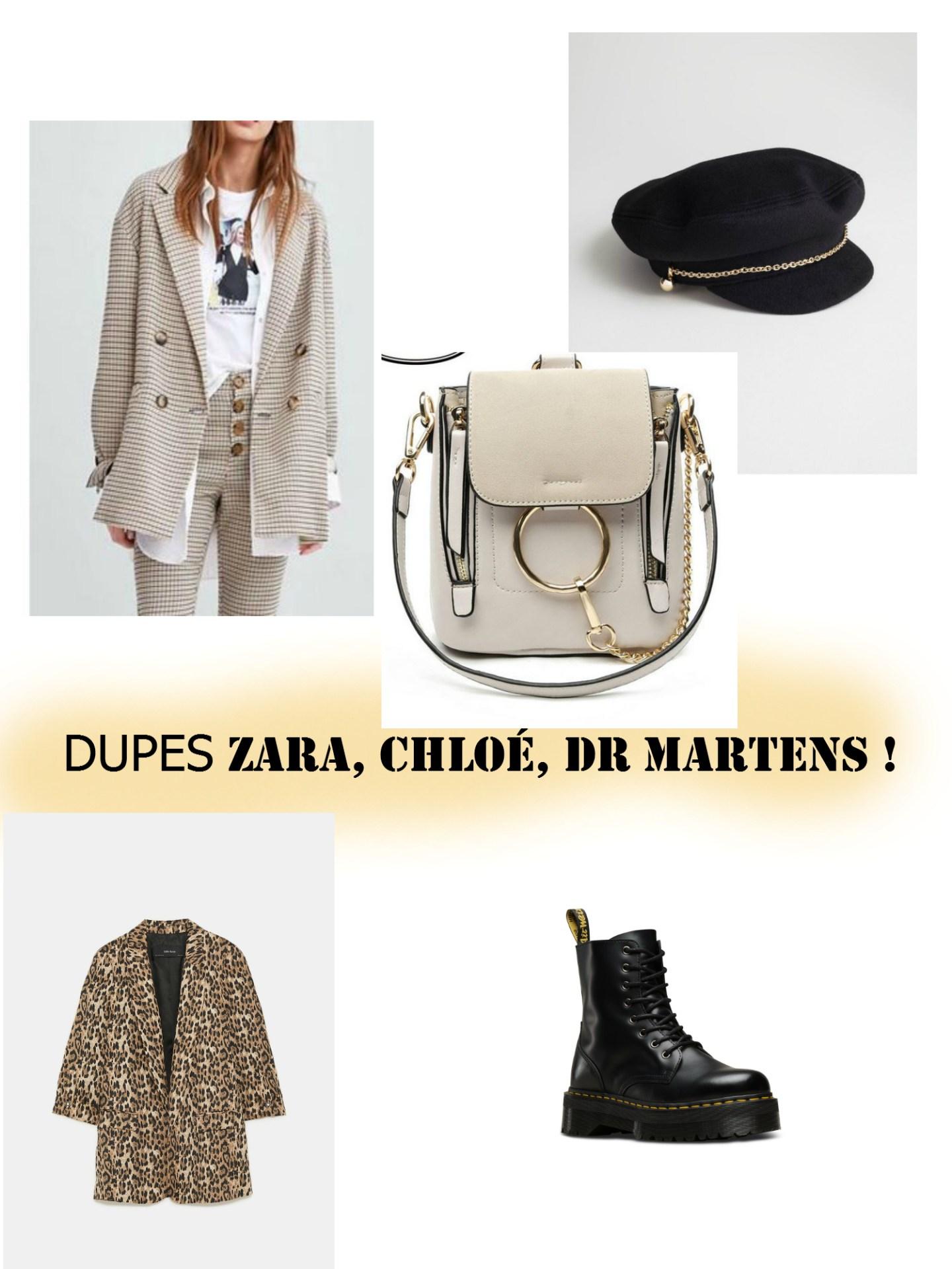 DUPES ZARA, CHLOÉ, DR MARTENS !
