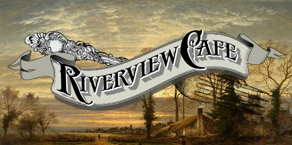 New Menu at Riverview Cafe