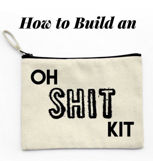 OH, SHIT KIT: do you have yours?