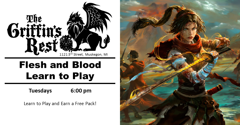 Flesh and Blood Learn To Play