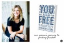 One Woman's Journey Why Rebekah Lyons Wrote You Are Free