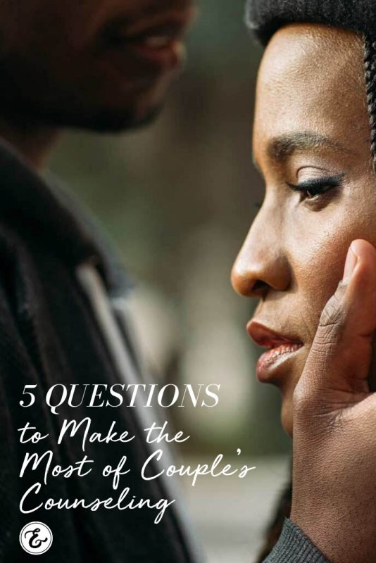 5 Questions to Make the Most of Couple's Counseling PIN