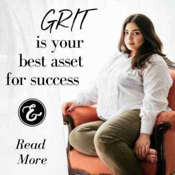 grit is your best asset