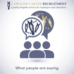 Testimonials - What people are saying about Caroline Carter Recruitment Ltd