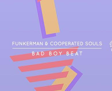 Funkerman Cooperated Souls Bad Boy Beat Flamingo Records
