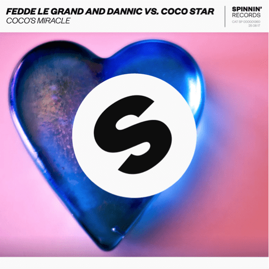 Fedde Le Grand Dannic CoCo Star Coco's Miracle Spinnin' Records