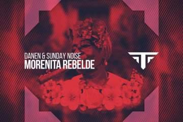 Danen Sunday Noise Morenita Rebelde Targeted Music