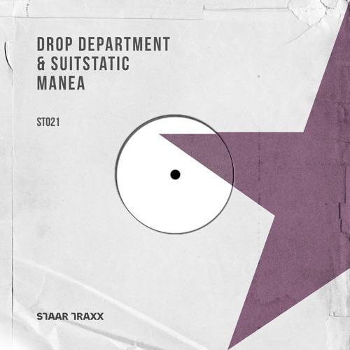 Drop Department SuitStatic Manea Staar Traxx