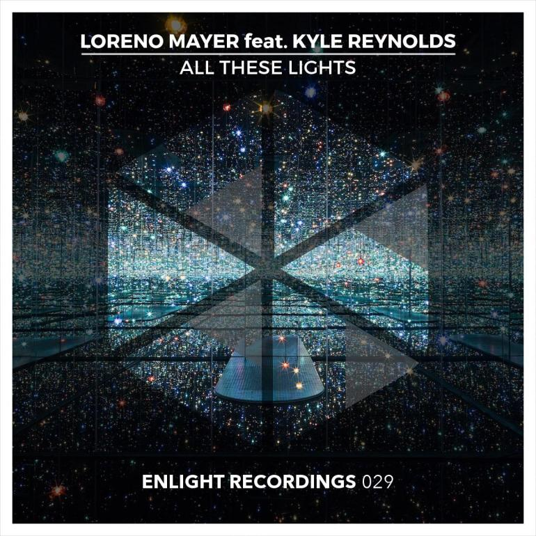 Loreno Mayer All these Lights Enlight Recordings