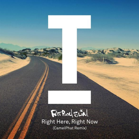 Fatboy Slim Right Here Right Now Camelphat Remix Toolroom records
