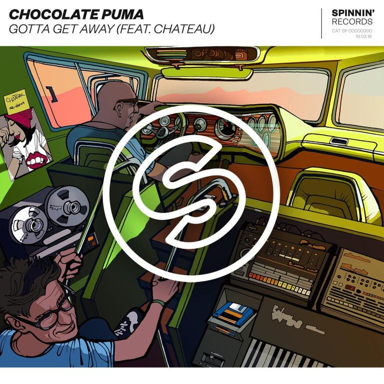 Chocolate Puma Gotta Get Away Spinnin Records Chateau