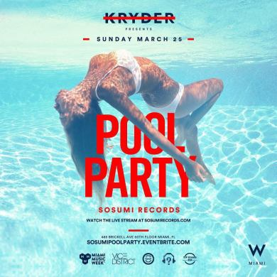 Sosumi Miami Pool Party Kryder