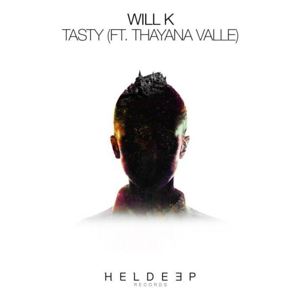Will K Tasty Heldeep Records Hi-Lo Oliver Heldens