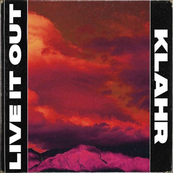 Klahr Live It Out Axtone