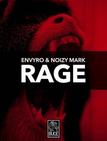 Envyro Noizy Mark Rage BUCE Dimitri Vangelis and Wyman