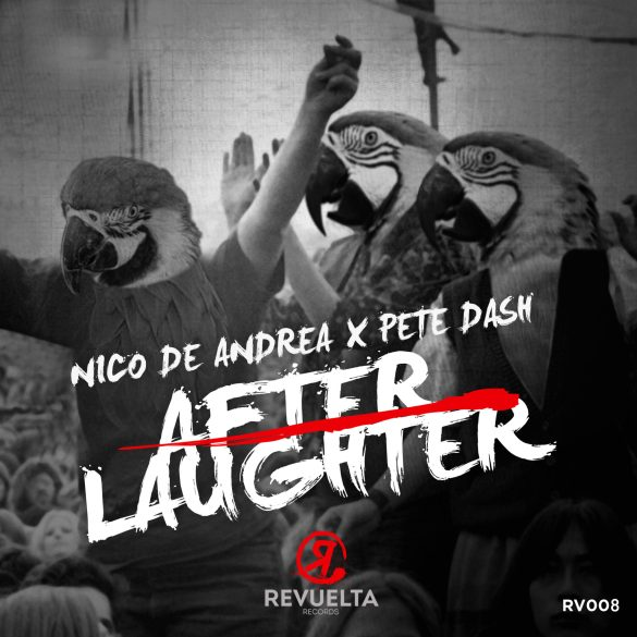 Nico De Andrea Pete Dash After Laughter Revuelta
