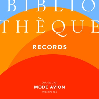 Özgür Can 'Mode Avion' Bibliothèque Records