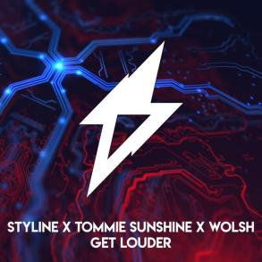 Styline Get Louder Tommie Sunshine Wolshperson power House