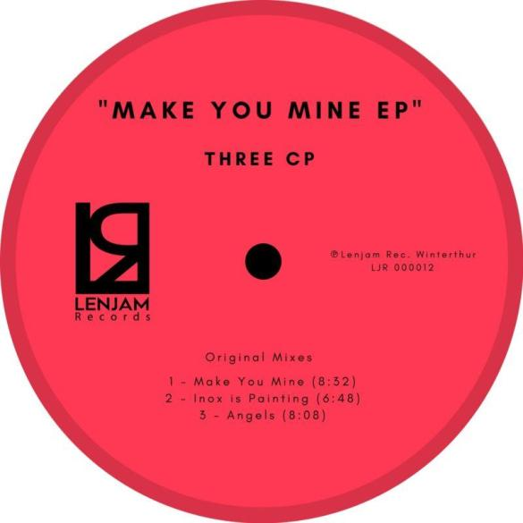 Three CP Make You Mine EP lenjam