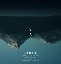Lane 8 No Captain Dirty South Anderholm Remix