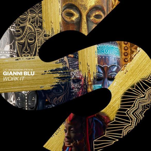 Gianni Blu Work It SPRS Spinnin
