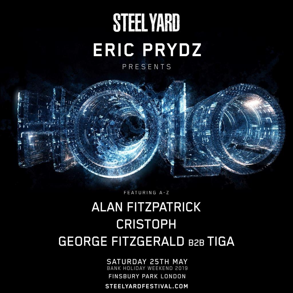 Steel Yard London Eric Prydz HOLO lineup