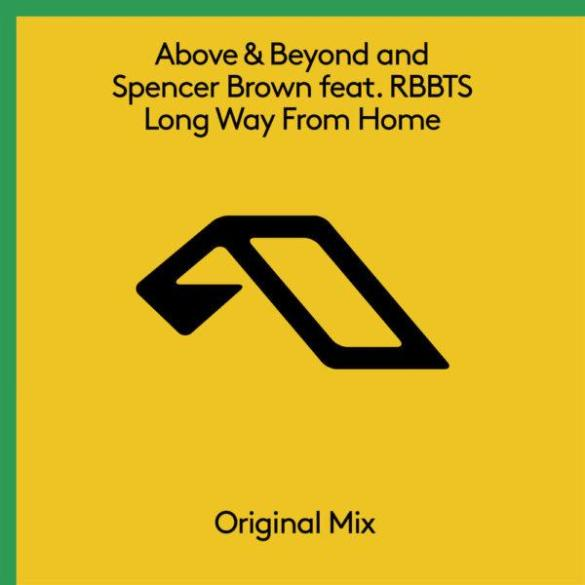 above & Beyond spencer brown Long Way From Home anjunabeats